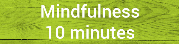mindfulness 10 minutes